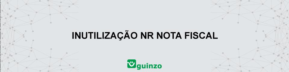 Imagem: Inutilização Nr Nota Fiscal