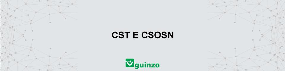 Imagem: CST e CSOSN