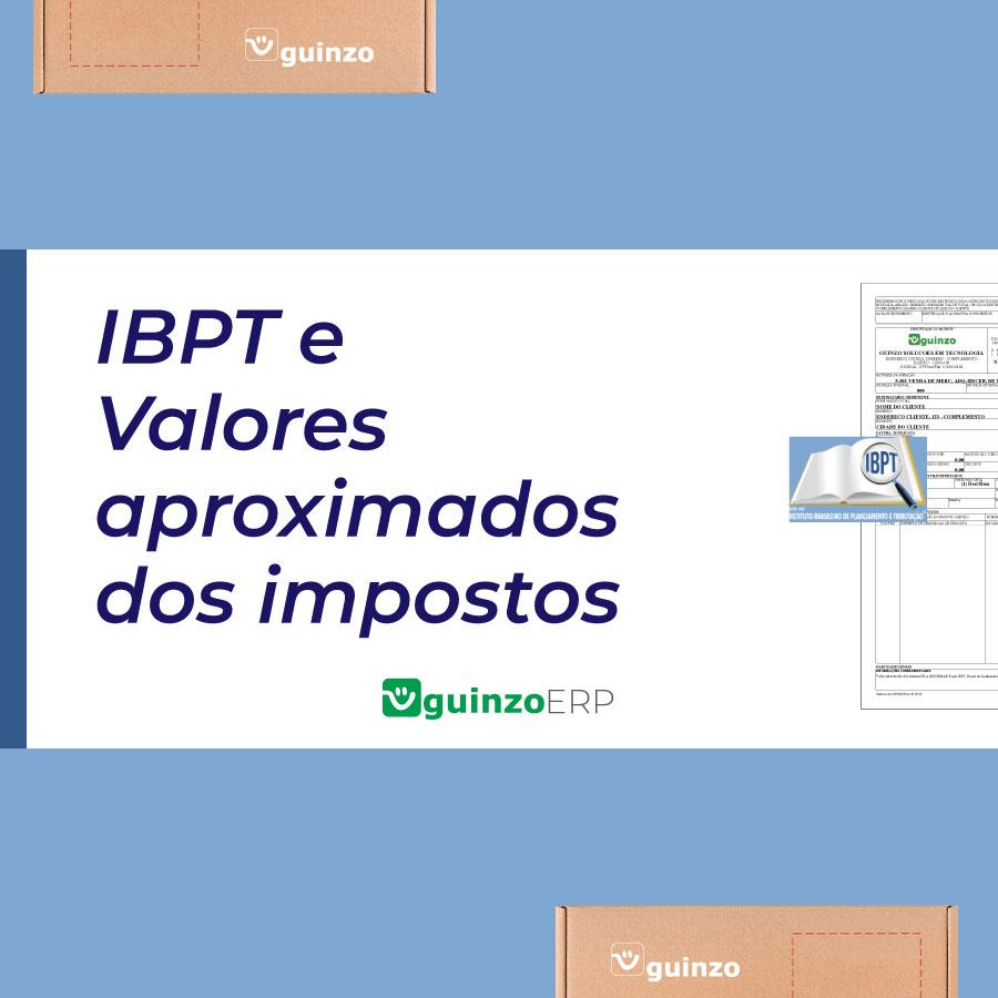 Imagem: IBPT e valores aproximados dos impostos