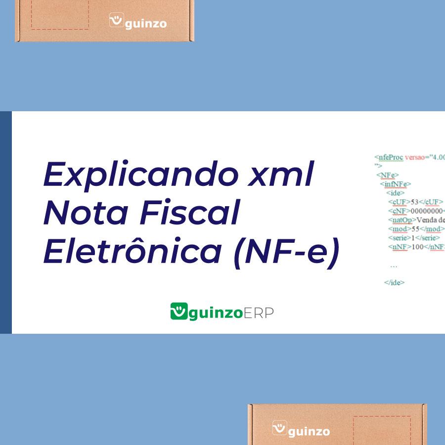 Imagem: Explicando xml nota fiscal eletrônica (Nf-e)