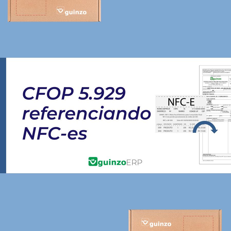 Imagem: CFOP 5.929 referenciando NFces