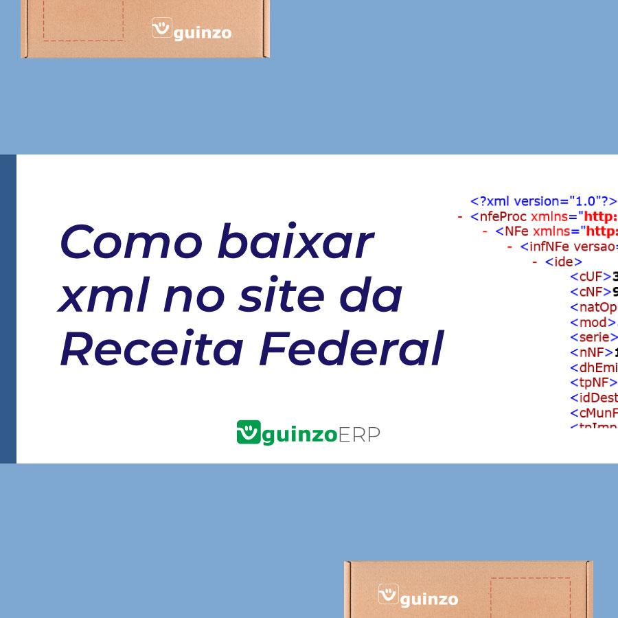 Imagem: Como baixar xml no site da Receita Federal