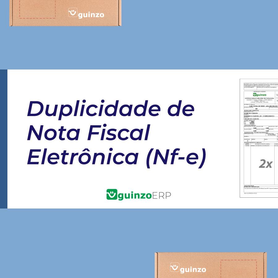 Imagem: Duplicidade de Nota Fiscal Eletrônica (Nf-e)