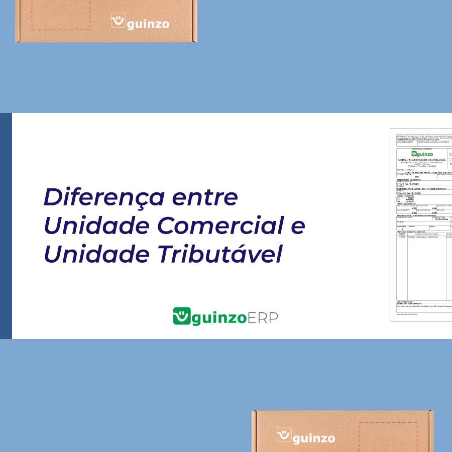 Imagem: Diferença entre unidade de medida comercial e tributável
