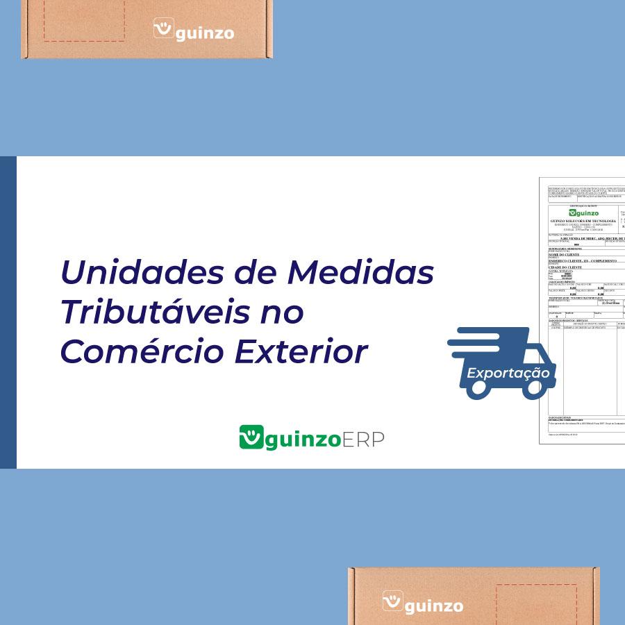 Imagem: Unidades de Medidas Tributáveis no Comércio Exterior